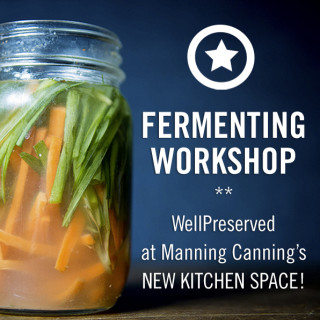 Join us for a Hands-On Fermenting Workshop!