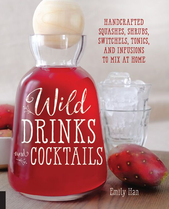 Wildcrafting_Wild_Drinks_and_Cocktails_Emily_Han_Book_Review